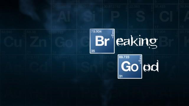 Breaking Good